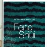 De Positieve Kracht van Feng Shui